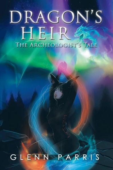 dragon's heir the archeologist's tale