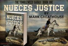 Nueces Justice: The Tumbleweed Saga