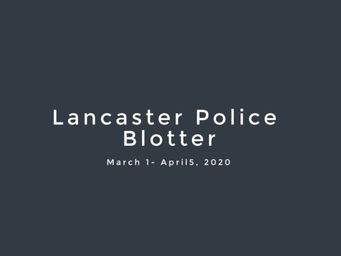 Lancaster Police Blotter March 2020