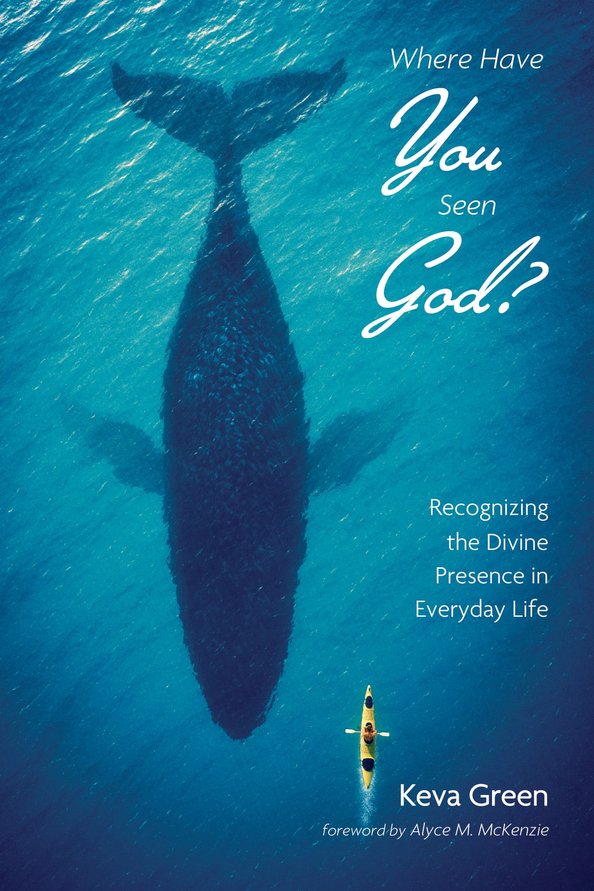 Where have you seen God book cover