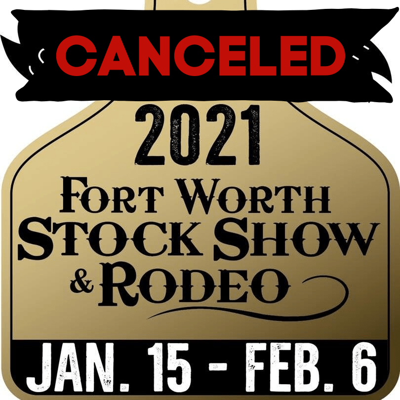Canceled Ft Worth Stock Show graphic