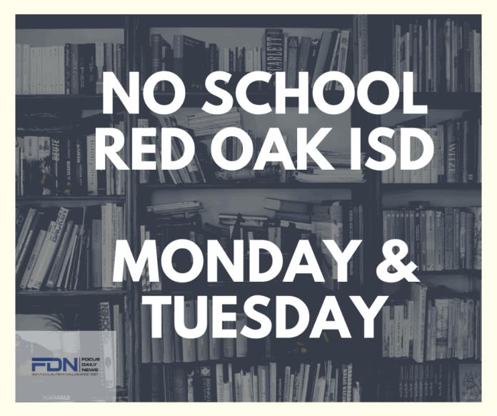 NO SCHOOL RED OAK ISD