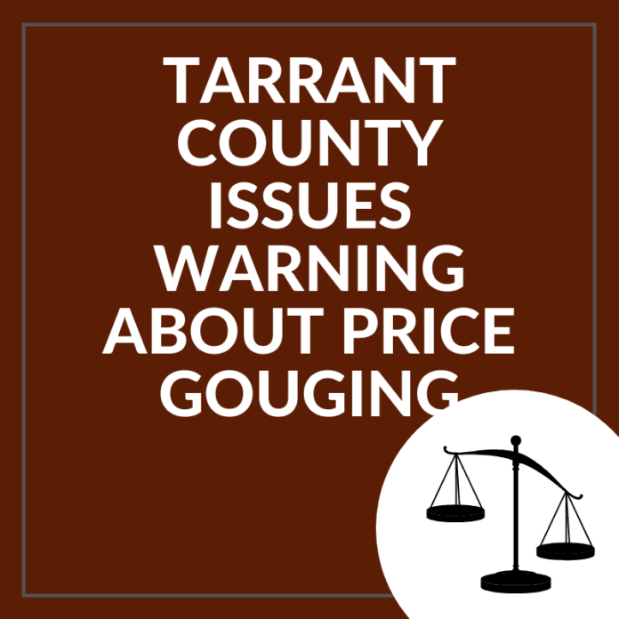 Tarrant County price gouging