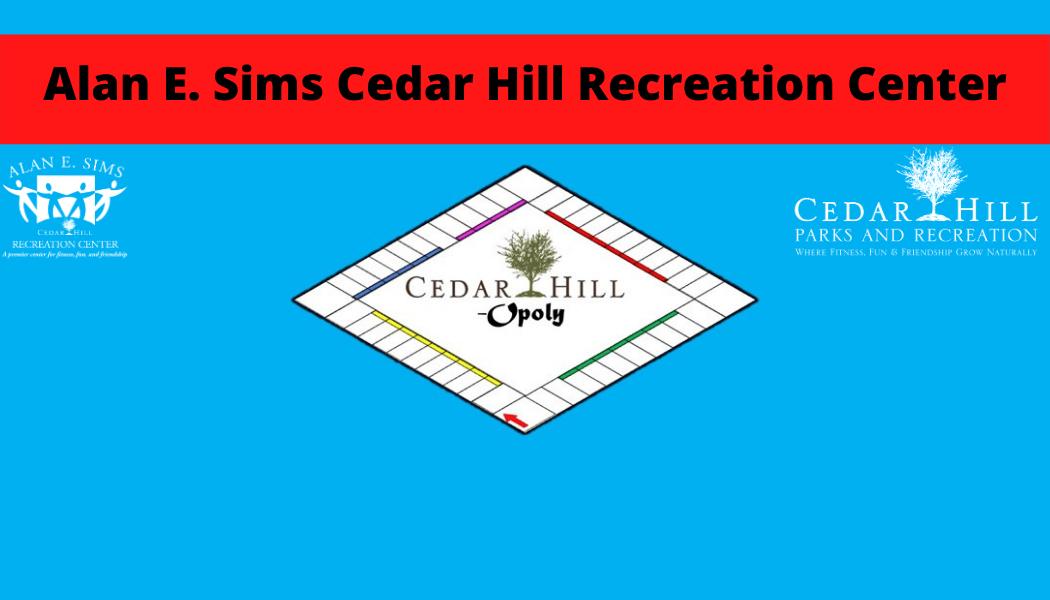 Cedar Hill opoly