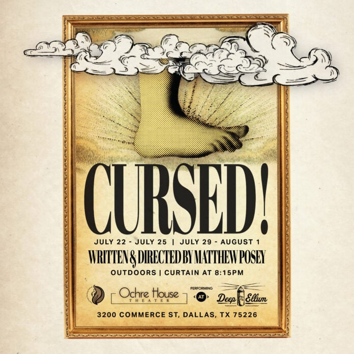 Ochre House Theater Opens Cursed